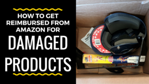 How To Get Reimbursed For Damaged Product Returns From Amazon