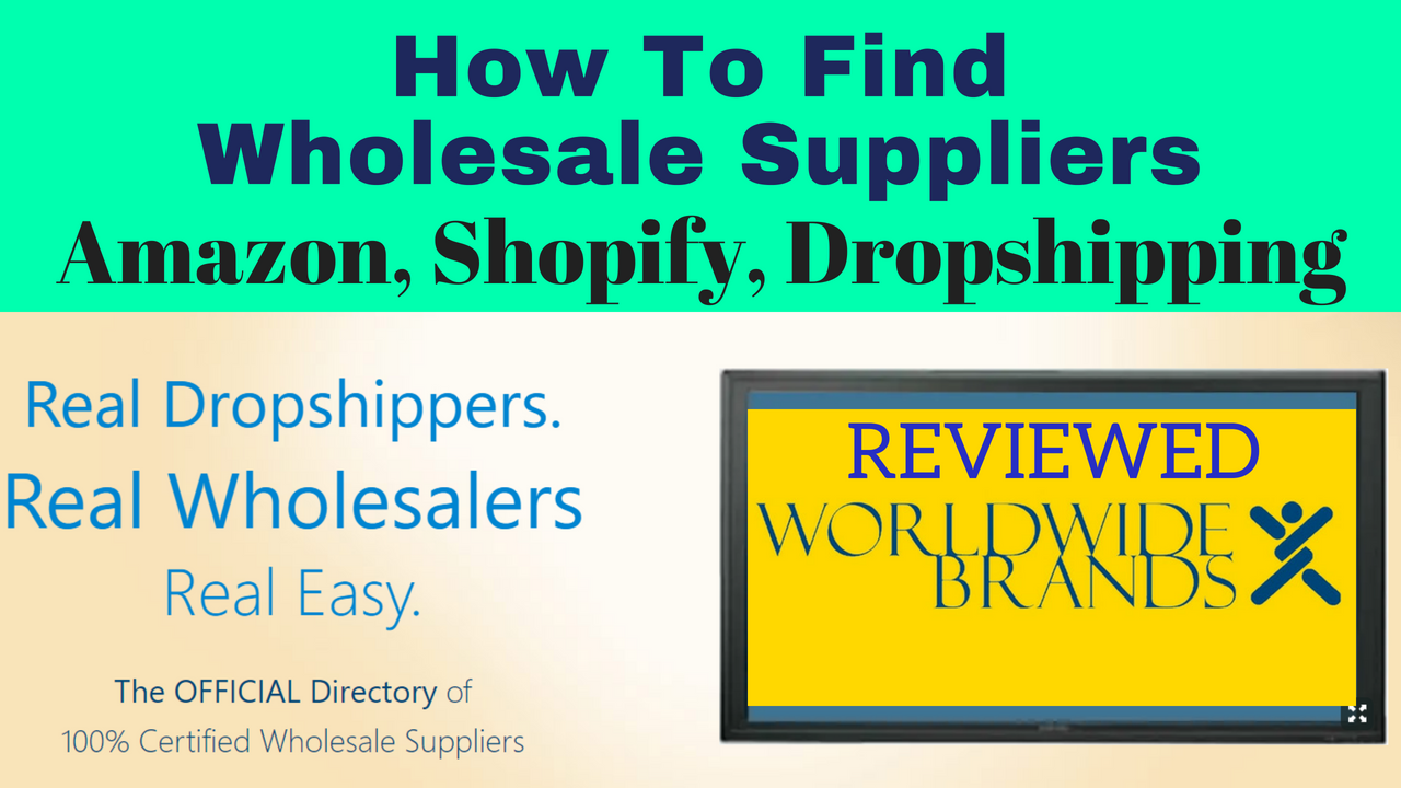 WorldWide Brands Review, How to Find Wholesale Suppliers for Amazon FBA, Shopify, Dropshipping