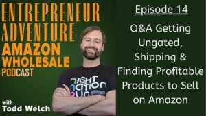 Finding Profitable Products to Sell on Amazon, Getting Ungated, Shipping