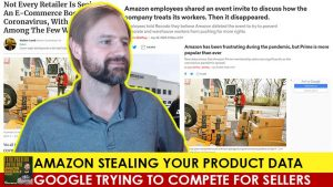 EA22 Amazon Stealing Your Product Data, Google Trying to Compete for Sellers_WEB