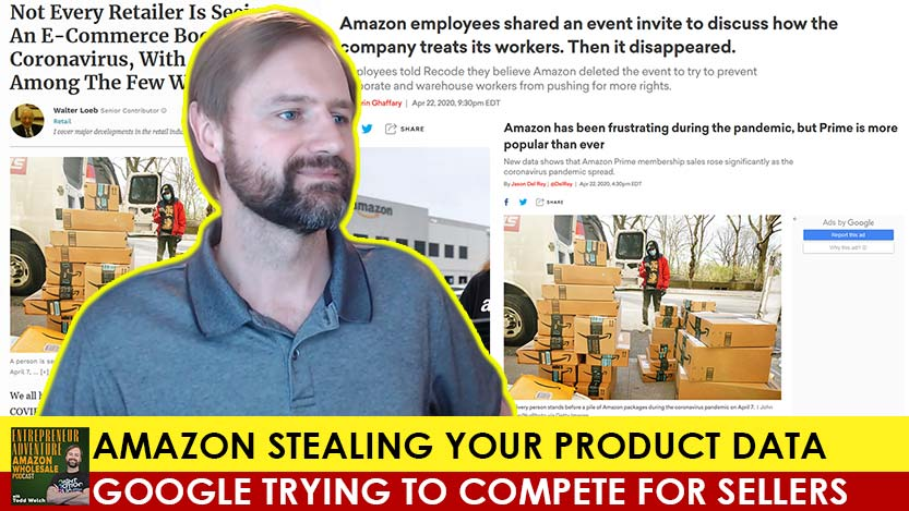 EA22 Amazon Stealing Your Product Data, Google Trying To Compete for Sellers