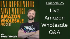 EA25: Live Amazon Wholesale Q&A