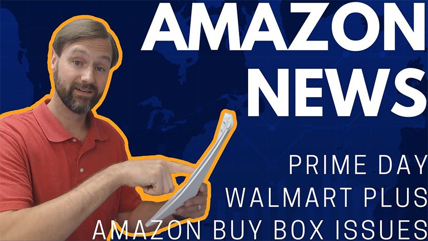 Read more about the article EA32 Amazon Buy Box Issues, Your Address Expossed Walmart Plus, Prime Day