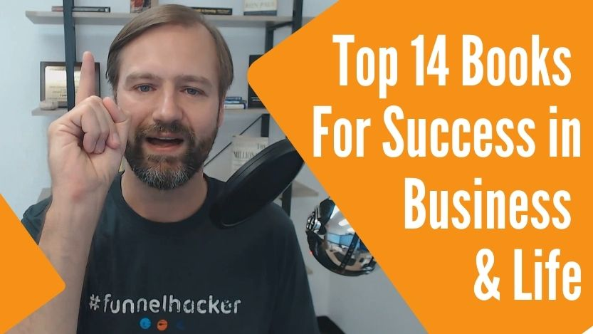 Read more about the article Top 14 Books For Success in Business & Life