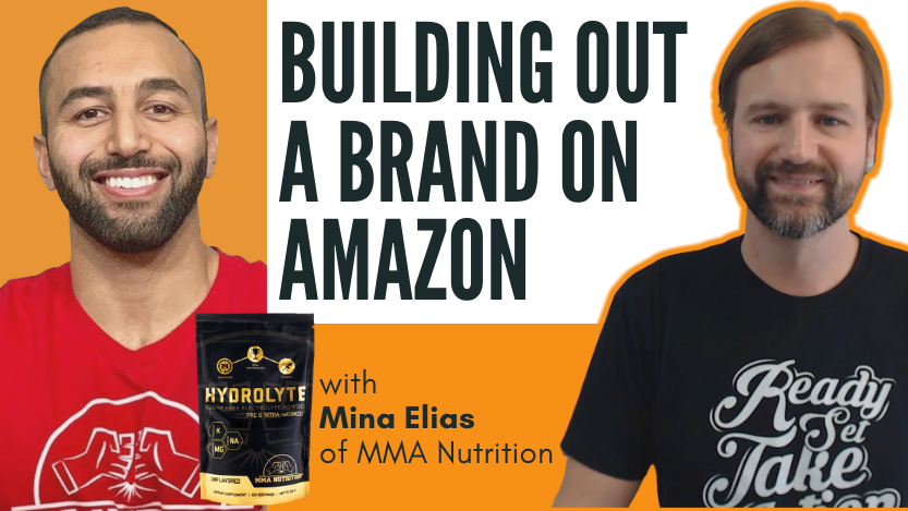 Building Out A Brand on Amazon with Mina Elias
