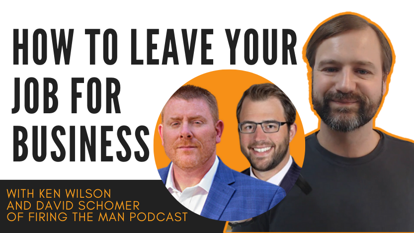 Read more about the article Firing The Man, Leaving Your Job for Business