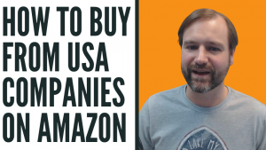 EA56 How To Buy from USA Companies on Amazon, or Canada or UK, Etc-website